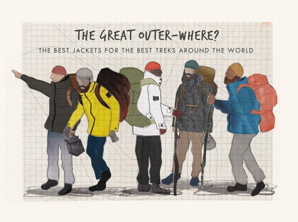 The Great Outer-Where: The Best Jackets for the best Treks around the world