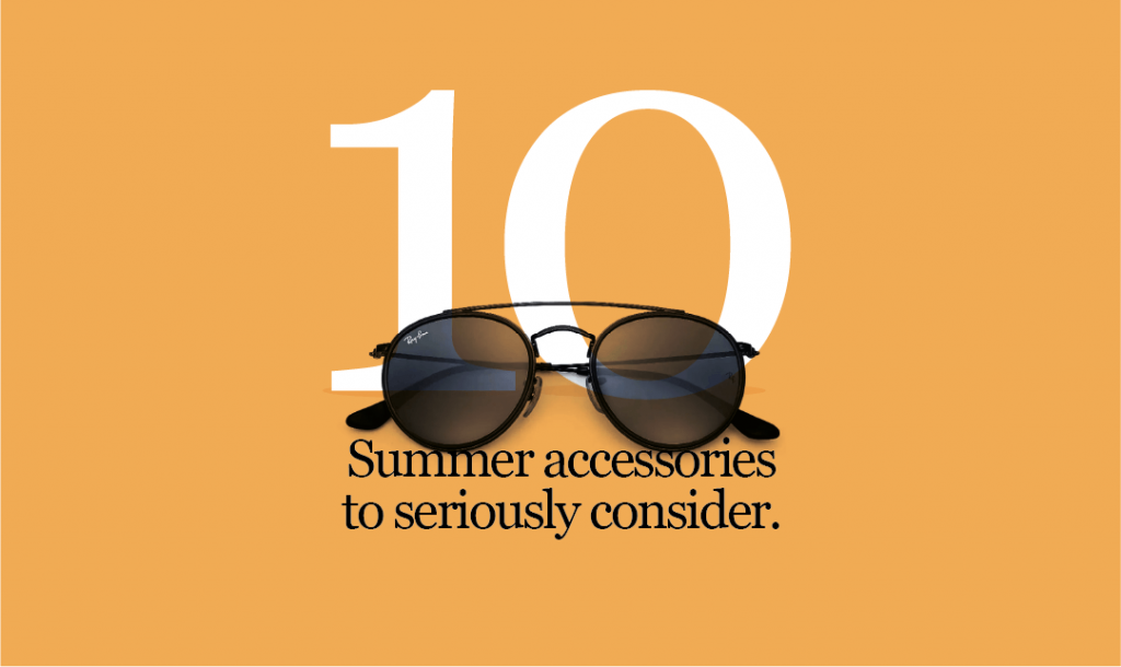 10 Summer Accessories to invest in…